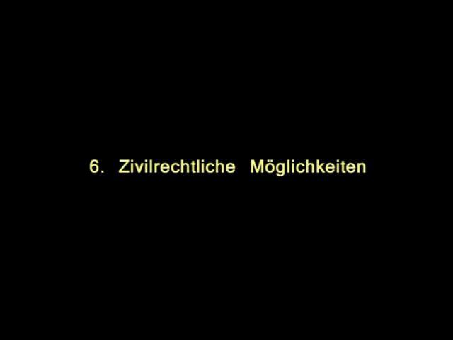 Vidoe: 6. Zivilrechtliche Möglichkeiten